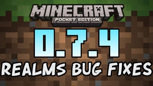 Minecraft Pocket Edition 0.7.4